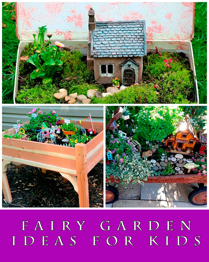 Fairy garden ideas for kids Kids garden ideas